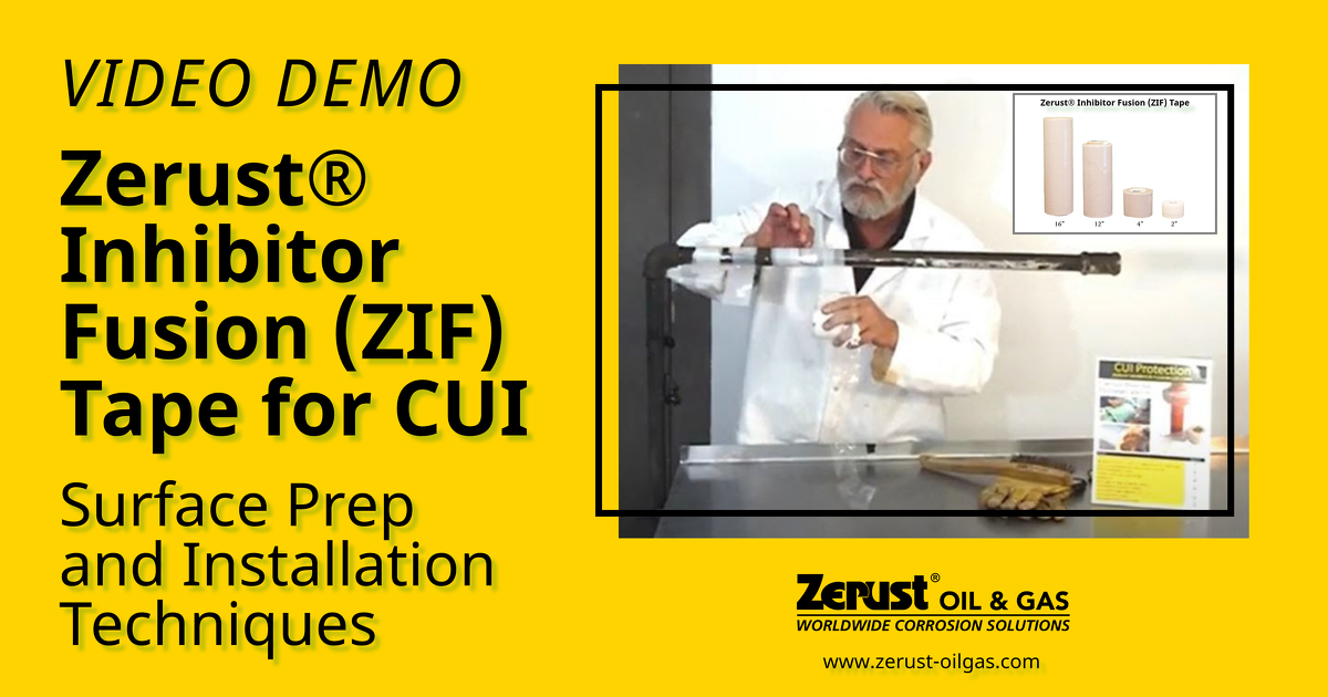 Zerust® Inhibitor Fusion (ZIF) Tape Surface Prep and Installation Techniques for Pipes