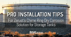 Zerust Chime Ring Dry Inhibitor Delivery System for Storage Tank Protection