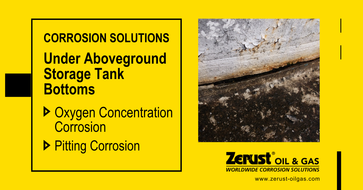 Oxygen and Pitting Corrosion Solutions Under Storage Tank Bottoms